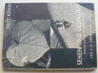 Fritz Kühn - Sehen und Gestalten (1954)