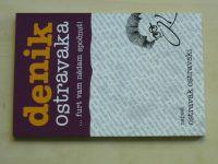 Ostravak Ostravski - Denik Ostravaka...furt vam nědam spočnuť! (2006)