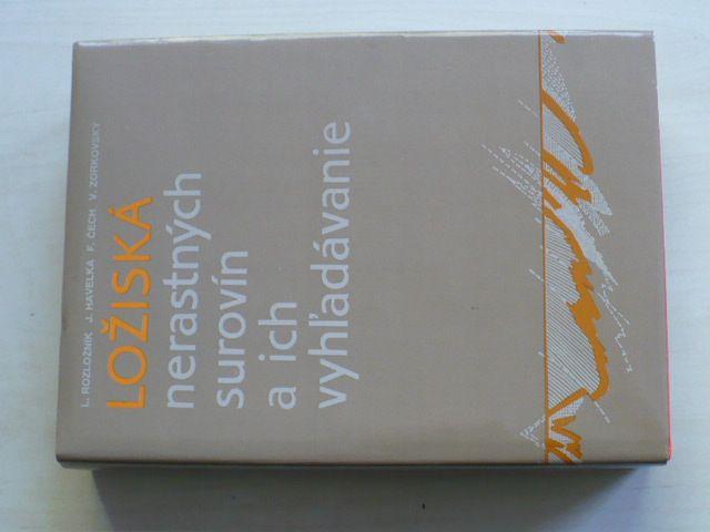 Rozložník, Havelka, Čech, Zorkovský - Ložiská nerastných surovín a ich vyhledávanie (1987)