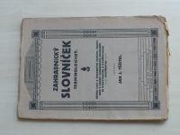 Těšitel - Zahradnický slovníček terminologický. (1920)