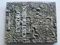 Cali - L'Ordre Cistercien (Arthaud Paris 1972) francouzsky, Cisterciácký řád