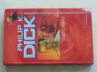 Dick - Temný obraz (2005)