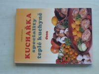 Roubínek - Kuchařka - speciality teplé kuchyně (1996)