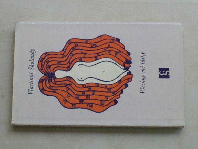 Školaudy - Všechny mé lásky (1972)