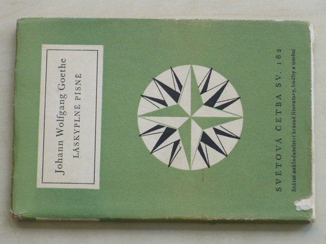 Světová četba sv. 182 - Goethe - Láskyplné písně (1958)