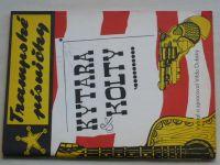 Dubský - Trampské písničky - Kytara a kolty (1970)