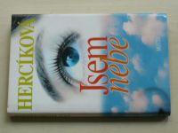 Hercíková - Jsem nebe (2002)