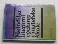 Kádnerová - Metodika literární výchovy v mateřské škole (1982)