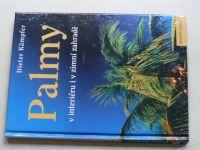 Kämpfer - Palmy v interiéru i v zimní zahradě (2002)