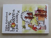 Kejvalová - Šílené broskve a jiné zážitky (1995)