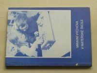 Keřková, Palatinová - Mravní výchova v mateřské škole (1989)