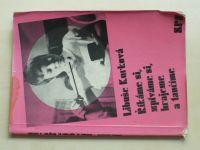 Kurková - Říkáme si, zpíváme si, hrajeme a tančíme (1973)