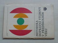 Metodika dopravní výchovy v předškolním věku (1973)