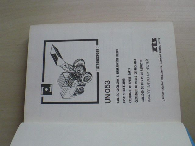UN 053- Katalog súčiastok a náhradných dielov, ZŤS Detva 1989, vícejazyčný text