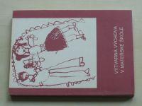 Výtvarná výchova v mateřské škole (1988)