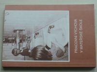 Zátopková, Malkusová - Pracovní výchova v mateřské škole (1989)