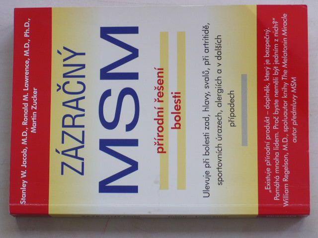 Zázračný MSM - Přírodní řešení bolesti (2002)