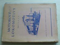 Zich - Motorové lokomotivy, Část I.II.III.V.VI., část IV.(Hydraulické přenosy výkonu)+obrázková část
