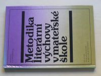 Kádnerová - Metodika literární výchovy v mateřské škole (1984)