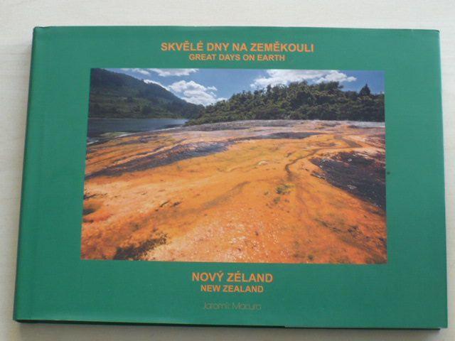 Macura - Skvělé dny na zeměkouli/Great days on earth - Nový Zéland/New Zealand