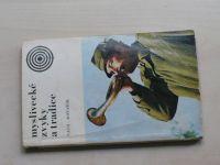 Vach, Kovařík - Myslivecké zvyky a tradice (1973)