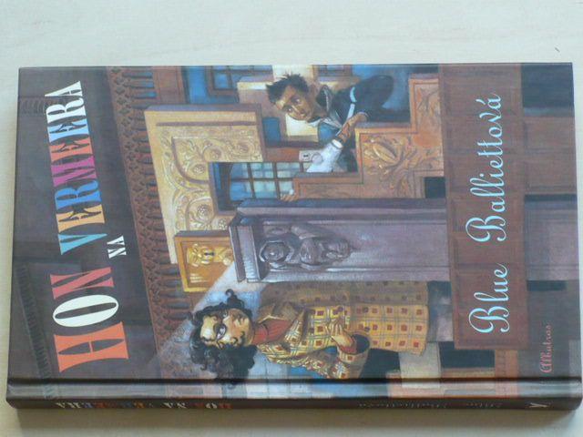 Balliettová - Hon na Vermeera (2005)