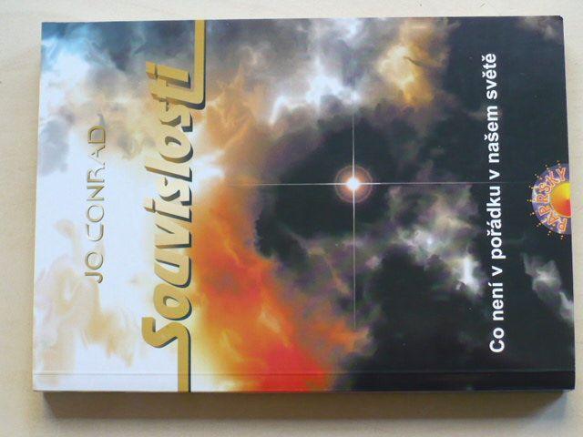 Conrad - Souvislosti - Co není v pořádku v našem světě (2005)