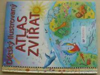 Dětský ilustrovaný atlas zvířat (2009)