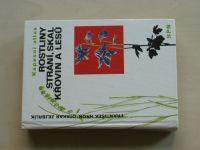 Hron - Rostliny strání, skal, křovin a lesů (1990) il. Zejbrlík