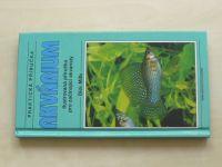 Mills - Praktická příručka - Akvárium (2004)