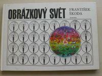 Nepil - Obrázkový svět (1985) il. F. Škoda