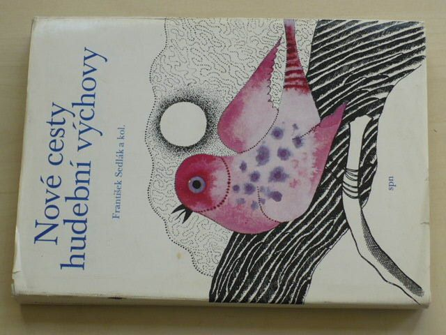 Sedlák - Nové cesty hudební výchovy (1977)