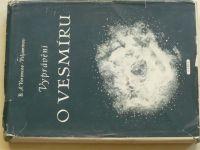 Voroncov-Veljaminov - Vyprávění o vesmíru (1953)