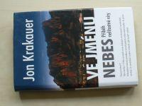 Jon Krakauer - Ve jménu nebes (2005) Příběh nelítostné víry