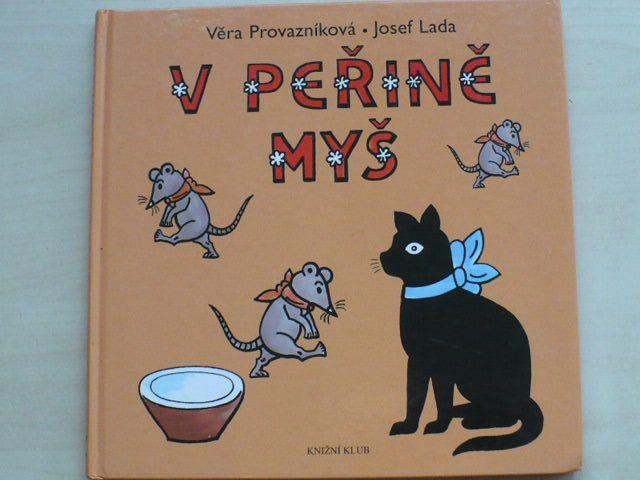 Provazníková - V peřině myš (2009) il. Lada
