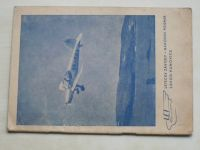 Prozatímní předpisy o obsluze letadla Z-22 - Zlín 22 (1949) Letecké závody n.p.Kunovice