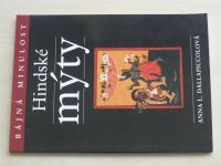 Dallapiccolová - Bájná minulost - Hindské mýty (2006)