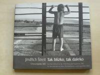 Jindřich Štreit - Tak blízko, tak daleko - Čečna a Ingušsko 2003