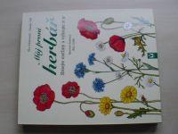 Sokolowski, Toll - Můj první herbář - Sbírejte rostliny a vylisujte si je (2012)