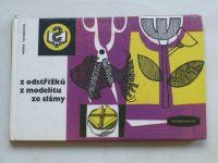 Tatarová - Z odstřižků, z modelitu, ze slámy (1969)