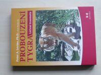 Levine, Frederick - Probouzení tygra - Léčení traumatu (2011)