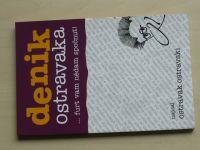 Ostravak Ostravski - Denik Ostravaka...furt vam nědam spočňut! (2006)