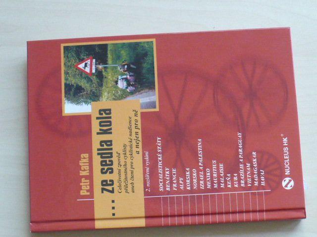 Petr Kafka - ... ze sedla kola - Celoživotní zpověď příležitostného cyklisty (2014)