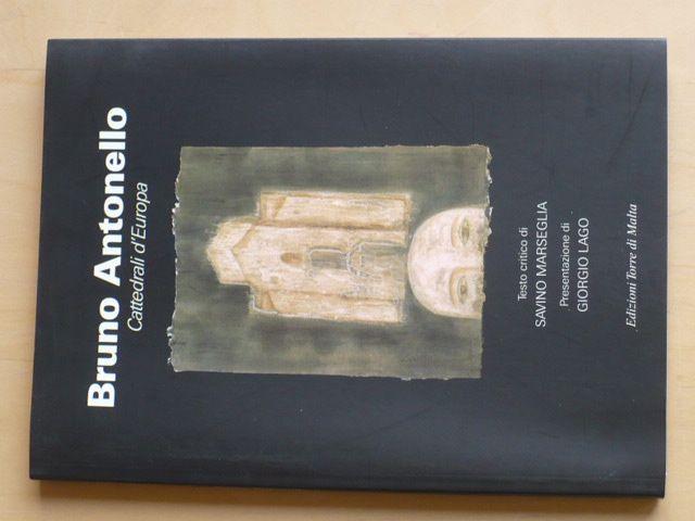 Bruno Antonello - Cattedrali d´Europa - italsky