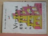 Matějček - Výtvarná estetika a naše škola (1927)