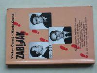 Černý, Černá - Zabiják -Největší případ československé kriminalistiky (1997) vrah Mrázek