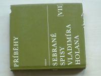 Holan - Příběhy - sebrané spisy; svazek VII. (1970)
