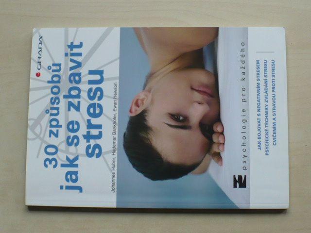 Huber - 30 způsobů jak se zbavit stresu (2009)