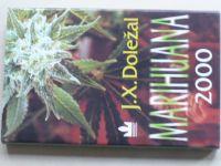 J. X. Doležal - Marihuana 2000 (2000)