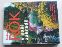 Šrot - Rok v naší zahradě - Všechno o okrasné i užitkové zahradě den po dni (2004)